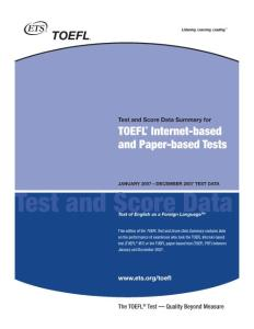 TOEFL Test and Score Data Summary for TOEFL Internet-based and Paper-based Tests 2007 Test Data
