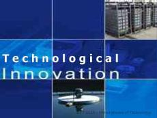 The Process of Technological Innovation