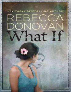 Rebecca Donovan - What If (mobi)