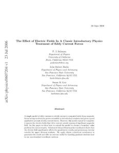 The Effect of Electric Fields In A Classic Introductory Physics Treatment of Eddy Current Forces