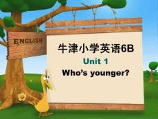 牛津小学英语6B Unit1 Who is younger(Part BC)课件