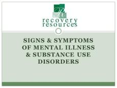 Signs Symptoms of Mental Illness Substance use ...