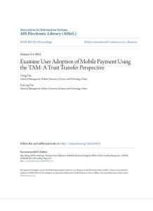 examine user adoption of mobile payment using the tam a trust