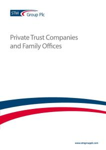 STM Private Trust Companies and Family Offices brochure