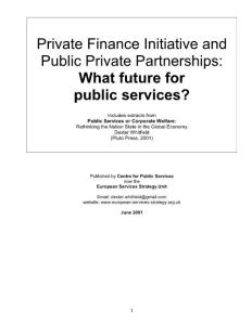 Private Finance Initiative and Public Private Partnerships