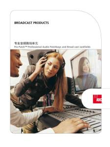 ADC音频跳线盘资料 - 专业音频跳线单元Broadcast  Products